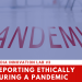 "3rd MEDIA INNOVATION LAB: ""REPORTING ETHICALLY DURING A PANDEMIC"""